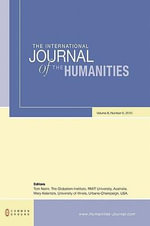 The International Journal of the Humanities : Volume 8, Number 9