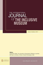 The International Journal of the Inclusive Museum : Volume 3, Number 4