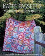 Kaffe Fassett's Country Garden Quilts - Kaffe Fassett