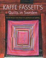 Kaffe Fassett's Quilts in Sweden : Milner Craft Series - Kaffe Fassett