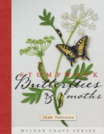Stumpwork Embroidery, Moths and Butterflies : Milner Craft Series - Jane Nicholas