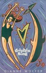 Dolphin Song - Dianne Wolfer