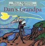 Dan's Grandpa - Sally Morgan