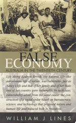 False Economy: Australia in the Twentieth Century : Australia in the Twentieth Century - William J. Lines