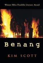 Benang : From the Heart - Kim Scott