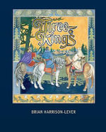 Three Kings - Brian Harrison-Lever