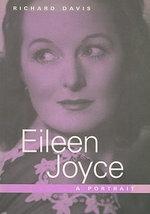 Eileen Joyce : a Portrait - Richard Davis