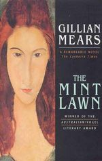 The Mint Lawn - Gillian Mears