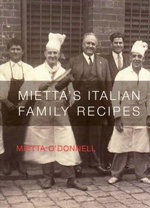Mietta's Italian Family Recipes - Mietta O'Donnell