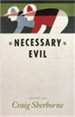 Necessary Evil - Craig Sherborne