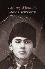 Living Memory - Andor Schwartz