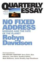 No Fixed Address : Nomads and the Fate of the Planet - Robyn Davidson