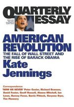 On the US Election :  The Fall of Wall Street and the Rise of Barack Obama - Kate Jennings