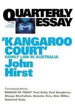 Kangaroo Court : Quarterly Essay S. - John Hirst