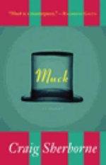 Muck :  A 1930s Arctic Adventure - Craig Sherborne