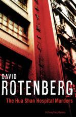 The Hua Shan Hospital Murders : A Zhong Fong Mystery - David Rotenberg