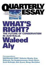 What's Right? : The Future of Conservatism in Australia - Waleed Aly