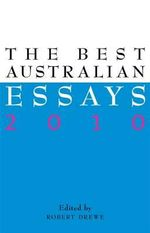 The Best Australian Essays 2010