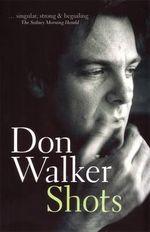 Shots - Don Walker
