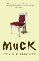 Muck - Craig Sherborne
