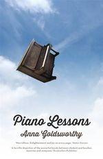 Piano Lessons - Anna Goldsworthy