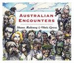 Australian Encounters - Shane Maloney