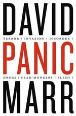Panic : Terror - Invasion - Disorder - Drugs - Kids - Blacks - Boats - David Marr