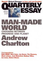 Quarterly Essay Issue 44 : Choosing between Progress and Planet - Andrew Charlton