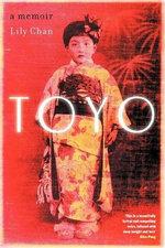 Toyo : A Memoir - Lily Chan