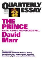 Quarterly Essay 51 : David Marr on George Pell - David Marr
