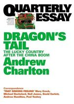 On an Unravelling Economy : Quarterly Essay 54 - Andrew Charlton