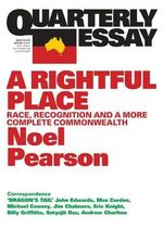 Race and Recognition : Quarterly Essay 55 - Noel Pearson