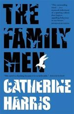 The Family Men - Catherine Harris