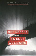 Net Needle - Robert Adamson