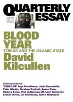 David Kilcullen on the Islamic State and Global Jihad : Quarterly Essay : Number 58 - David Kilcullen