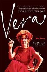 Vera : My Story - Wasowski Vera with Hillman Robert