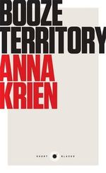 Booze Territory : Short Black 6 - Anna Krien