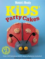 AWW : Kids Party Cakes :   - Australian Women's Weekly