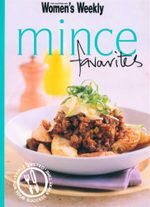Mince Favourites : Hamburgers, Chilli, Bolognese, Meatballs
