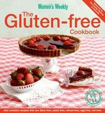 AWW The Gluten-free Cookbook : Australian Women's Weekly - Australian Women's Weekly