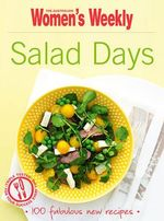 AWW : Salad Days - Australian Women's Weekly