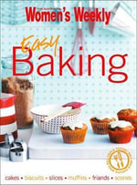 AWW : Easy Baking - Australian Women's Weekly