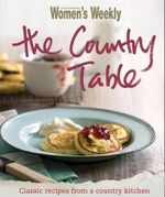 AWW : The Country Table - Australian Women's Weekly