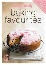 AWW : Baking Favourites - Australian Women's Weekly