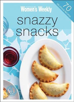 AWW : Snazzy Snacks - Australian Women's Weekly