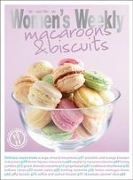 AWW : Macaroons & Biscuits - Australian Women's Weekly