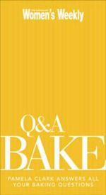 Q and A Bake - The Australian Women's Weekly