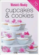 Cupcakes and Cookies - Susan Tomnay
