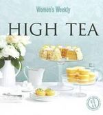 AWW : High Tea - Australian Women's Weekly