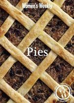 AWW : Pies - Australian Women's Weekly